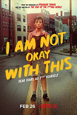 Трейлер «I Am Not Okay With This»